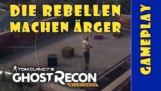 Ghost Recon Wildlands - Die Rebellen machen Ärger - Lathan Gameplay German - Deutsch