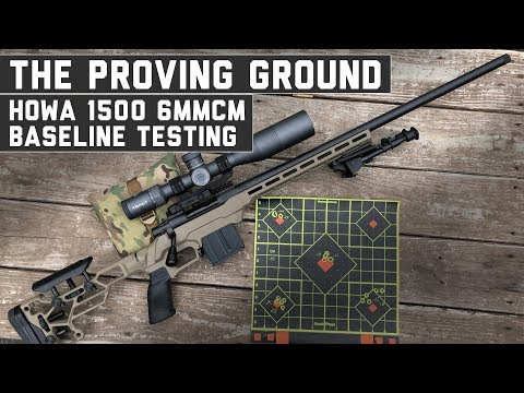 6mm Creedmoor HOWA 1500 - The Proving Ground