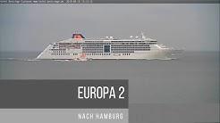 Die EUROPA 2 am 18.08.19 nach Hamburg