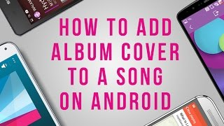 How to add album cover to a song on Android