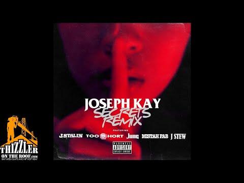 Joseph Kay Ft. J Stalin, Too Short, June, Mistah FAB & J Stew - Secrets Remix (Prod. TD Slaps) [Thiz