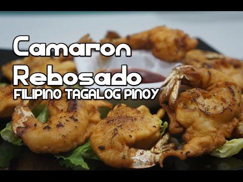 Paano magluto Camaron Rebosado Recipe - Shrimp Pinoy Filipino Tagalog