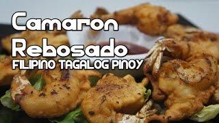 Camaron Rebosado Recipe - Shrimp Pinoy Filipino