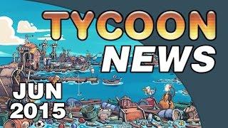 Tycoon News - June 2015