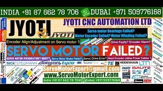 Jyoti Machine Servo drive encoder error , Rapid overheating, Servo motor encoder Error, Drive Fault