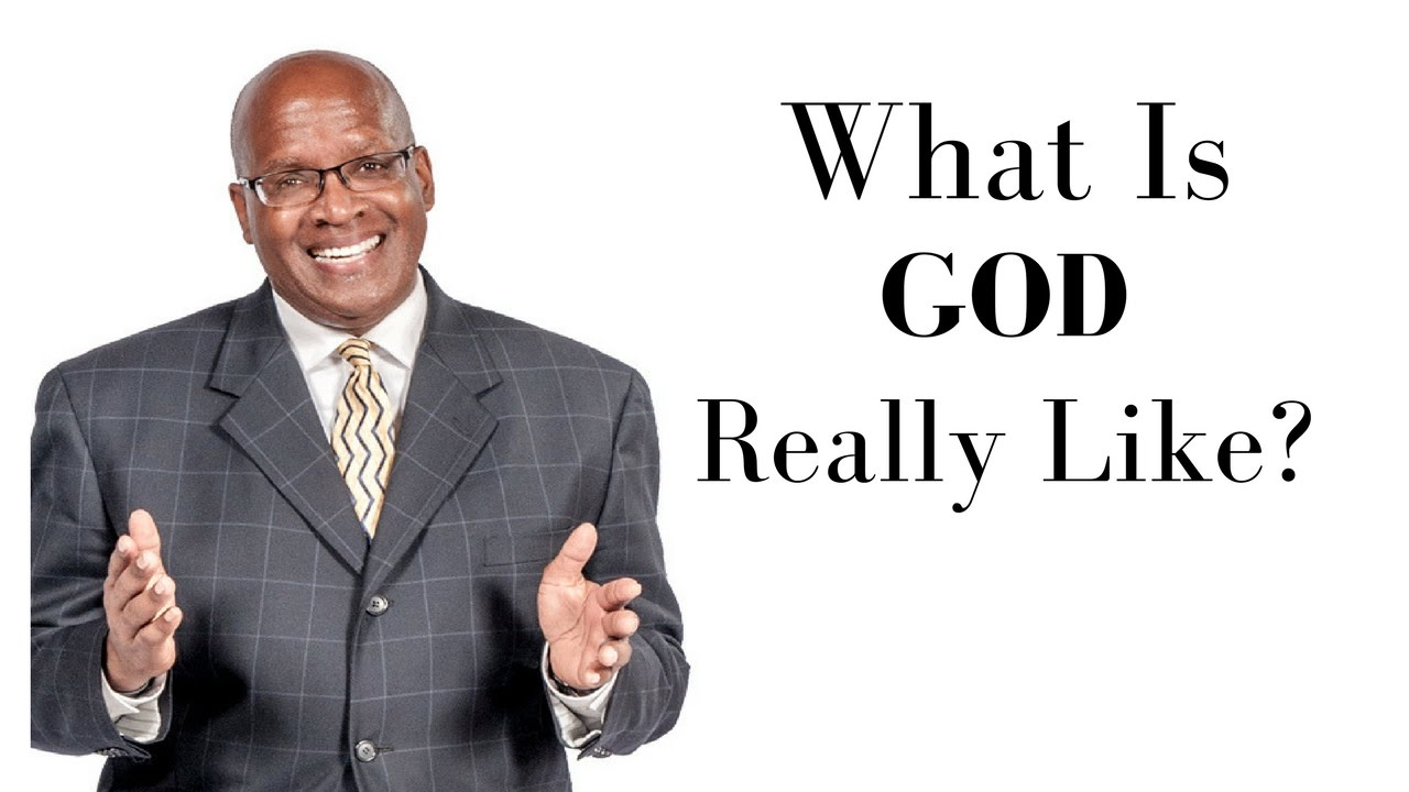 Dr. Ira L. Lake - What is God Really Like?