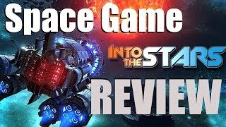 [SPACE GAMES] Into the Stars REVIEW - March 2016