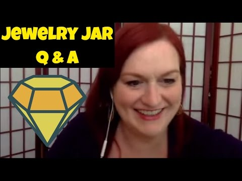 5 Things to Ask Before Buying a Jewelry Jar - Live Jewelry Jar Q & A - Jewelry Tools of the Trade