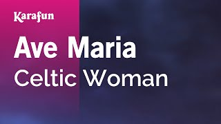 Karaoke Ave Maria - Celtic Woman *