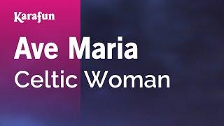 Download lagu Karaoke Ave Maria - Celtic Woman *