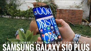 Samsung Galaxy S10 Plus - Antes de Comprarlo Mira este vídeo