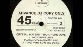 crystal waters - 100 % pure love - Digi B