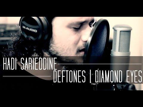 Deftones - Diamond Eyes (Cover) by Hadi Sarieddine
