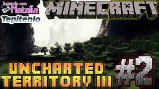 La estrategia de Tepitenio - Uncharted Territory III #2
