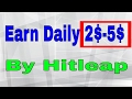 How to Earn from Hitleap daily 2$ -5$  2017 Tricks