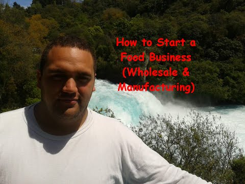 How to Start a Wholesale or Manufacturing Food Business (without ACTUALLY making any Food!)