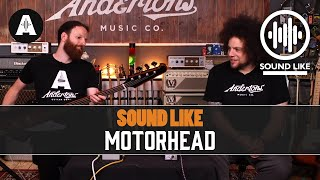Sound Like Motörhead | Without Busting The Bank