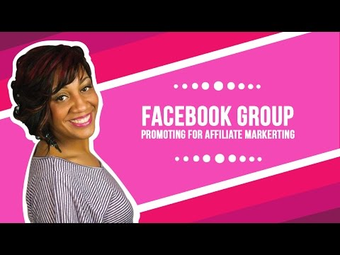 Facebook Group Promoting for Affiliate Marketing