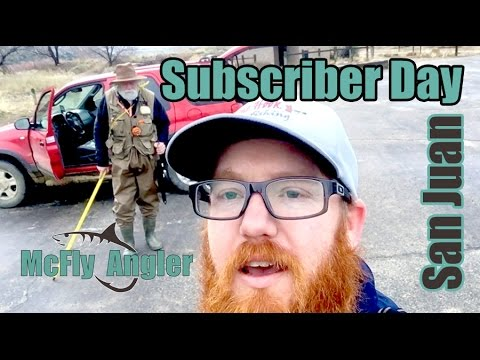 A Fly Fishing SUBSCRIBER Day On The San Juan! - McFly Angler Episode 8