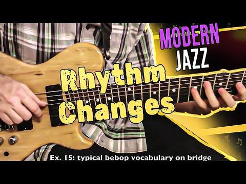 Rhythm Changes: Modern Jazz Guitar Approach pt. 1   Tom Lippincott