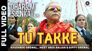 Tu Takke Full Video Song | Dharam Sankat Mein