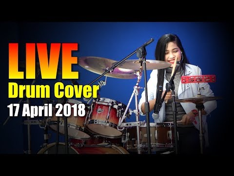 🔴 LIVE Drum Cover - Nur Amira Syahira - 17 April 2018
