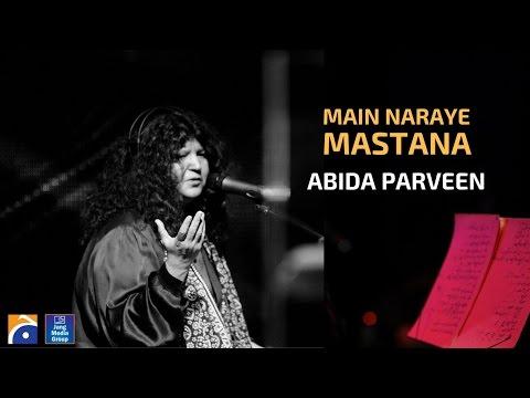 Main Naraye Mastana - Abida Parveen   Faiz...