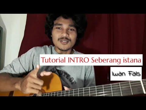 Belajar gitar - tutorial intro lagu iwan fals ( sebrang istana )