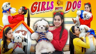 Girls with Dogs | Sanjhalika Vlog