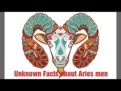 Unknown facts about Aries men
