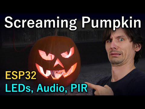 Screaming Pumpkin 3h DIY Project [Arduino, ESP32, RGB, Audio, PIR]