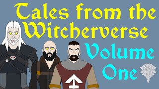 Tales from the Witcherverse: Volume One