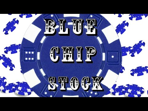 What is a Blue Chip Stock ?