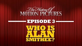Who Is Alan Smithee? - The History Of Motion Pictures (Ep. 3)