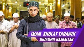 Muzammil Hasballah | Imam Sholat Tarawih | Surat Al Fatihah & Surat Ali imran ayat 133 138