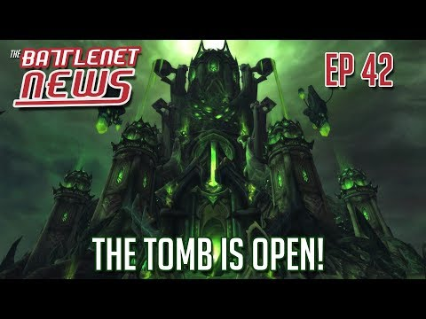 The Tomb is Open! | Battlenet News Ep 42