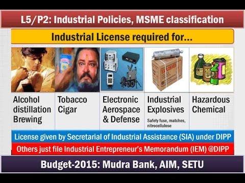 L5/P3: Industrial Sector: Policies, Licenses, MSME Types, Mudra Bank,AIM,SETU