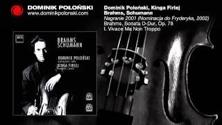 Dominik Połoński - Brahms, Sonata D-Dur, Op. 78 I. Vivace Ma Non Troppo
