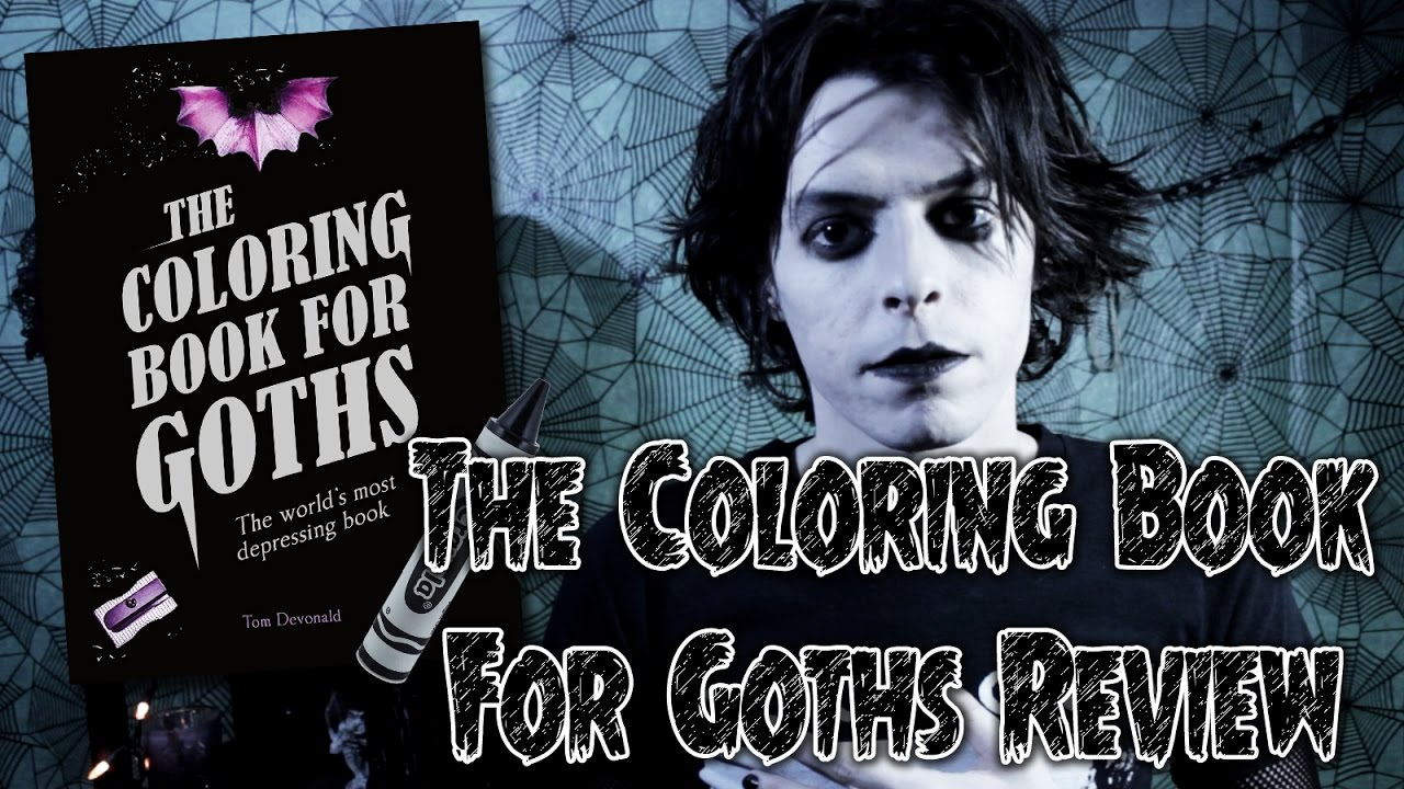 Goth Coloring Book Review Gothcast