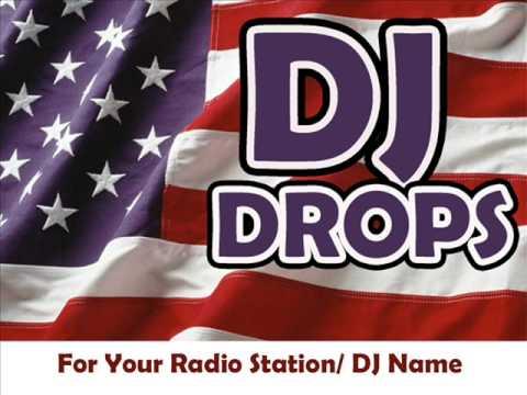 CUSTOM DJ DROPS FOR DJ'S & RADIO STATIONS