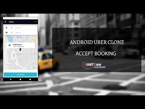 Android Uber Clone - Part 12 :  Accept Booking