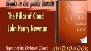 The Pillar of Cloud John Henry Newman Audiobook