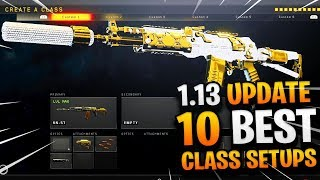 10 BEST CLASS SETUPS AFTER COD BO4 1.13 UPDATE! - BEST CLASS SETUP AFTER UPDATE! (BEST CLASSES BO4)