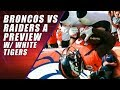 Denver Broncos vs Oakland Raiders: Sunday Football