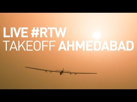 LIVE: Solar Impulse Airplane - Takeoff from Ahmedabad