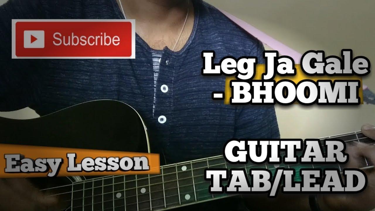 Lag Ja Gale Guitar Tab Lead Lesson Bhoomi Rahat Fateh Ali Khan
