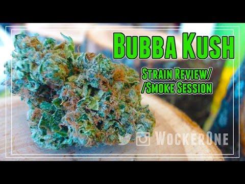 Classic Bubba Kush || Strain Review & Smoke Session