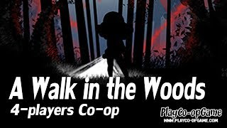 A Walk in the Woods [PC/Steam] - Co-op Gameplay