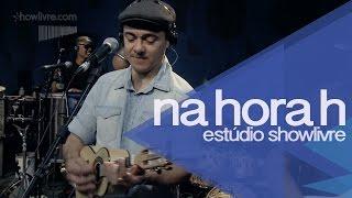 """A nossa história"""" - Na Hora H no Estúdio Showlivre 2014"""