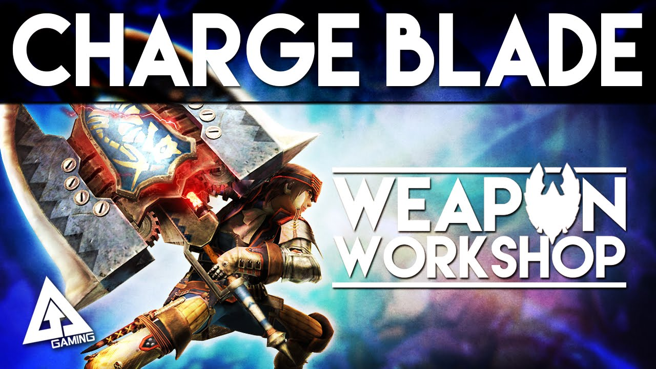 Monster Hunter Generations Charge Blade Tutorial | Weapon Workshop (Monster Hunter X)